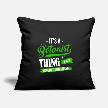 "Phytology It's A Botanist Thing You Wouldn't Understand - Throw Pillow Cover 18"" x 18"""