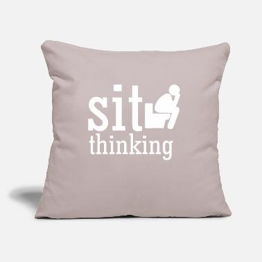 "Sit sit thinking - Throw Pillow Cover 18"" x 18"""