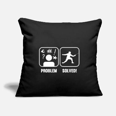 "Sword Fencing Problem Solved Fencer Sword Fighter Epee M - Throw Pillow Cover 18"" x 18"""