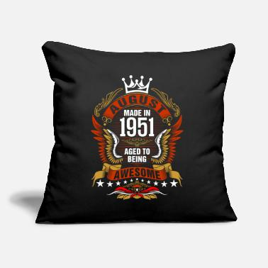"August Made In 1951 Aged To Being Awesome Tshirt - Throw Pillow Cover 18"" x 18"""
