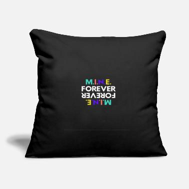 "Mine Forever - Throw Pillow Cover 18"" x 18"""