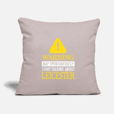 "Leicester WARNING!: Leicester - Throw Pillow Cover 18"" x 18"""