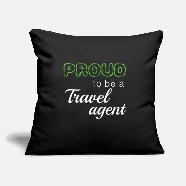 "Travel Agent Proud To Be A Travel agent - Throw Pillow Cover 18"" x 18"""
