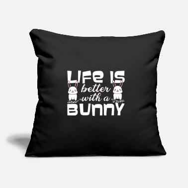 "Search BUNNIES / RABBITS: Life is better With a Bunny - Throw Pillow Cover 18"" x 18"""