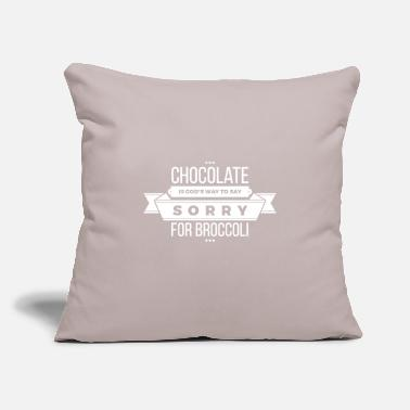 "Fun Chocolate is God's Way to say Sorry for Broccoli - Throw Pillow Cover 18"" x 18"""