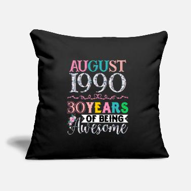 "Years August 1990 30 Years Of Being Awesome - Throw Pillow Cover 18"" x 18"""