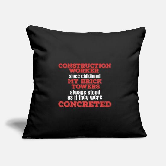 "Road Construction Pillow Cases - Construction Worker Saying | childhood builder - Throw Pillow Cover 18"" x 18"" black"