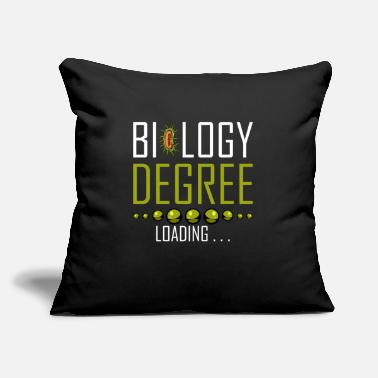 "Biologist Biology Degree Loading Biologist Student Gift - Throw Pillow Cover 18"" x 18"""