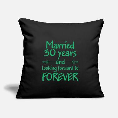 "Bachelorette Party Married 30 years wedding gift - Throw Pillow Cover 18"" x 18"""