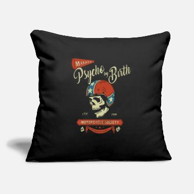 "Psycho by Birth Biker - Throw Pillow Cover 18"" x 18"""