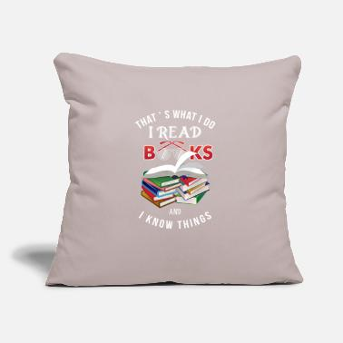 "Read Funny Book Lover T-Shirt I read and know things - Throw Pillow Cover 18"" x 18"""