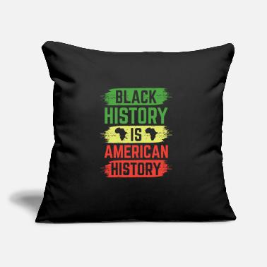 Black History Black History Is American History - Throw Pillow Cover
