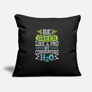 "Conservation Water Conservation Conserve H2O - Throw Pillow Cover 18"" x 18"""