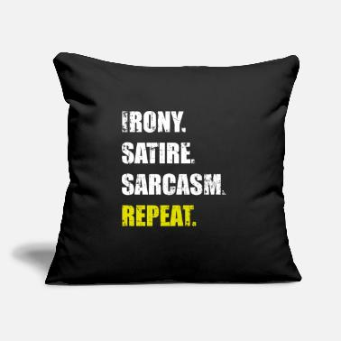"Satire IRONY SARCASM SATIRE REPEAT - Throw Pillow Cover 18"" x 18"""