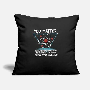 "Nerd You Matter You Energy design Funny Science Geek - Throw Pillow Cover 18"" x 18"""