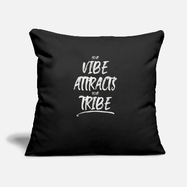 "Your Vibe Attracts Your Tribe - Throw Pillow Cover 18"" x 18"""