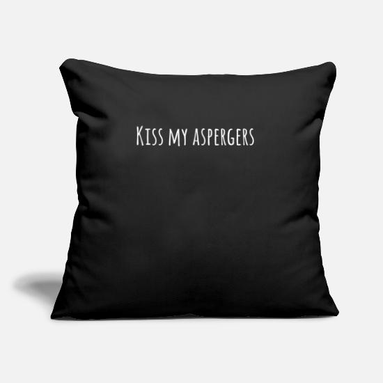 "Awareness Pillow Cases - Kiss My Asperger's Funny Awareness Support - Throw Pillow Cover 18"" x 18"" black"