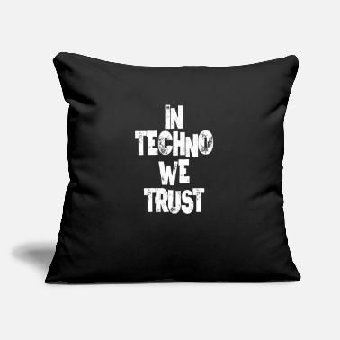 "In Techno We Trust Festival Rave Raver Music Gift - Throw Pillow Cover 18"" x 18"""