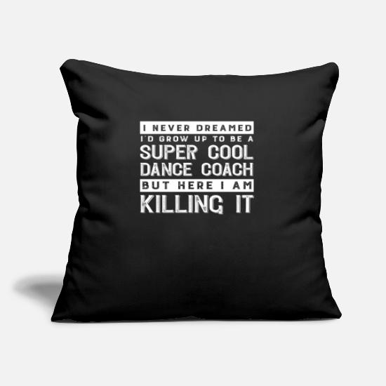 "Coach Pillow Cases - Super Cool Dance Coach - Throw Pillow Cover 18"" x 18"" black"