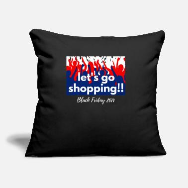 "Discount Let's go shopping Black Friday 2019 squad outfit - Throw Pillow Cover 18"" x 18"""