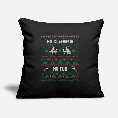"Glühwein Funny Christmas quote No Glühwein NO Fun apparel - Throw Pillow Cover 18"" x 18"""