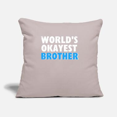 "Brother brother brothers - Throw Pillow Cover 18"" x 18"""