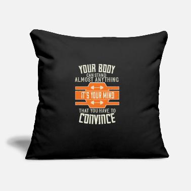"Exercise Your Body Can Stand Almost Anything. It's Your - Throw Pillow Cover 18"" x 18"""