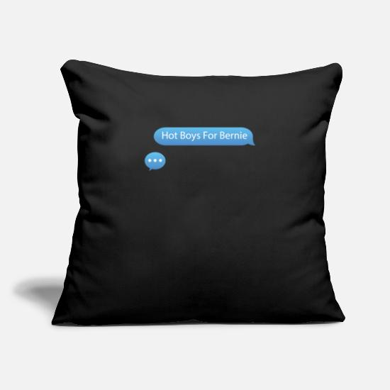 "Hot Pillow Cases - Hot Boys For Bernie Phone Text Bubble For Presiden - Throw Pillow Cover 18"" x 18"" black"
