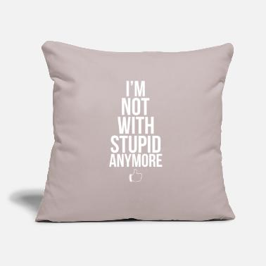 "Breakup Not with stupid anymore funny breakup - Throw Pillow Cover 18"" x 18"""