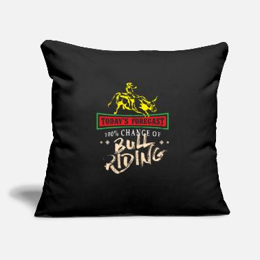 "Pbr Today's Forecast 100% Chance of Bull Riding - - Throw Pillow Cover 18"" x 18"""