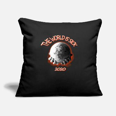 "The World is sick 2020 - Throw Pillow Cover 18"" x 18"""