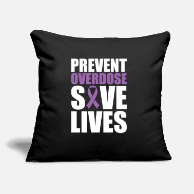 "Awareness Prevent Overdose Save Lives Opioid Awareness - Throw Pillow Cover 18"" x 18"""