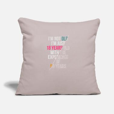 "Internet I'M Not Old I'M Just 18 Years With Experience Of - Throw Pillow Cover 18"" x 18"""