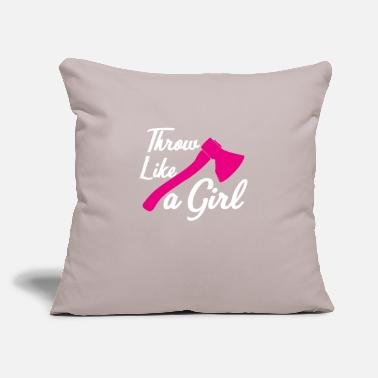 "Love You Throw Like A Girl - Womans Funny Axe Throwing Gift - Throw Pillow Cover 18"" x 18"""