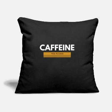 "Caffeine yes please - Throw Pillow Cover 18"" x 18"""
