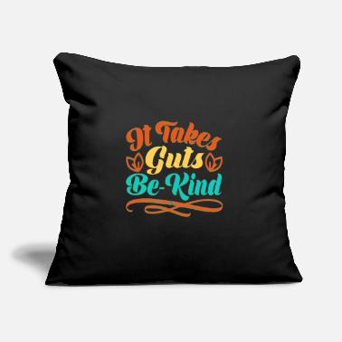 "Alphabet It takes guts be kind - Throw Pillow Cover 18"" x 18"""