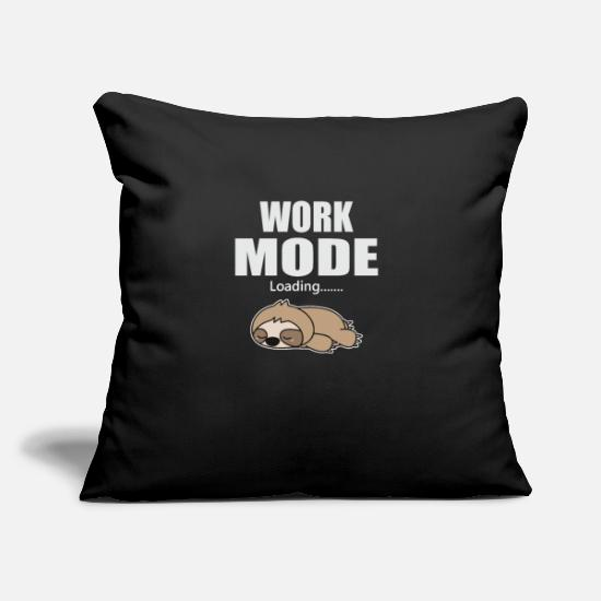 "Model Pillow Cases - Work Mode Is Loading - Sloth Tired - Throw Pillow Cover 18"" x 18"" black"