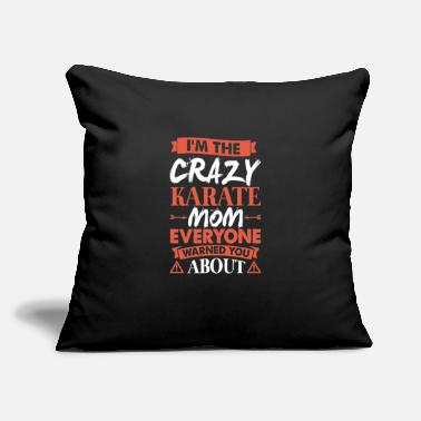 "Occasion Crazy Karate Mom Funny Mothers Gift - Throw Pillow Cover 18"" x 18"""