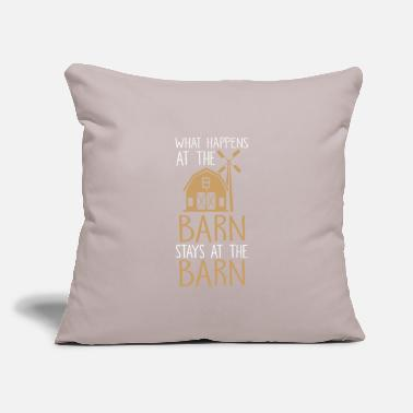 "Barn What happens at the barn stays at the barn - Throw Pillow Cover 18"" x 18"""