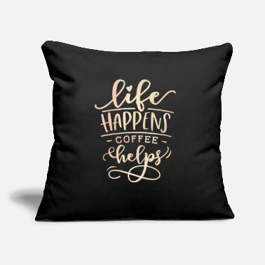 "Get To Know Life Happens After Coffee Caffeine Lovers - Throw Pillow Cover 18"" x 18"""