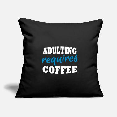 Lazy Adulting requires coffee - Throw Pillow Cover