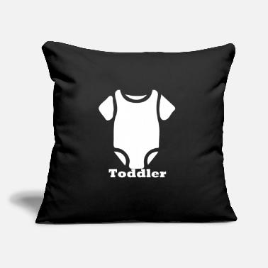 "Toddler Toddler - Throw Pillow Cover 18"" x 18"""