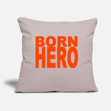 "Hero As a hero born birthday gift hero Hero - Throw Pillow Cover 18"" x 18"""