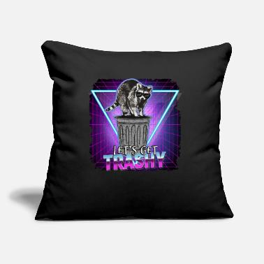 "Disturbing Lets Get Trashy Raccoon Trash Panda Funny Gift - Throw Pillow Cover 18"" x 18"""