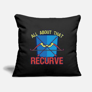 "Recurve Archery All About That Recurve - Throw Pillow Cover 18"" x 18"""