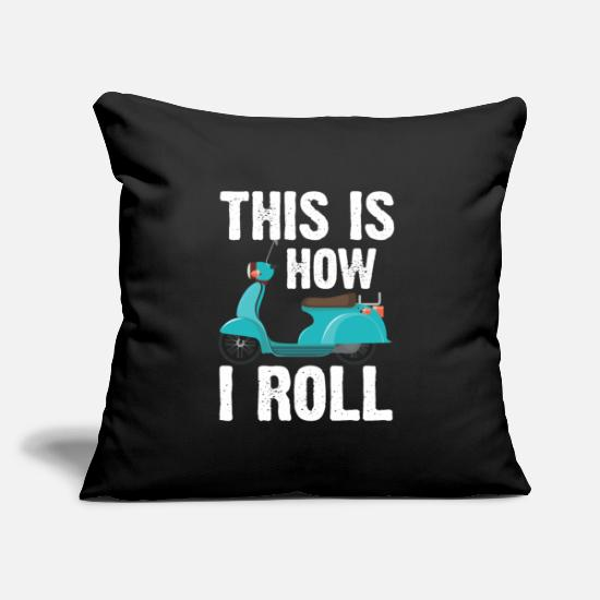 "Vespa Pillow Cases - This is how I roll! Scooter Driver Motocycle - Throw Pillow Cover 18"" x 18"" black"