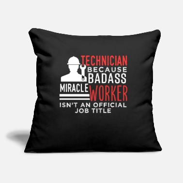 "Technician Technician - Throw Pillow Cover 18"" x 18"""