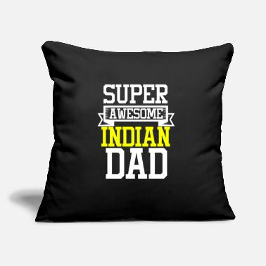 "New Delhi Mumbai Bengaluru Chennai Hyderabad Super Awesome Indian Dad Country Pride - Throw Pillow Cover 18"" x 18"""