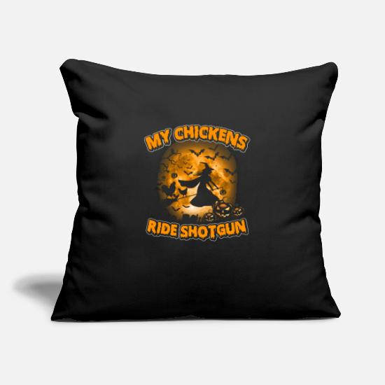 "Urban Pillow Cases - My Chickens Ride Shotgun - Farmer Halloween - Throw Pillow Cover 18"" x 18"" black"