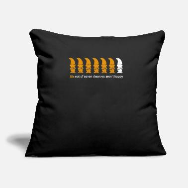 "Dwarves Funny Dwarves Aren't Happy - Throw Pillow Cover 18"" x 18"""